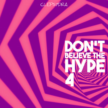 Various Artists - Don't Believe the Hype 4