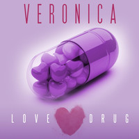 Veronica - Love Drug
