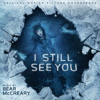 Bear McCreary - I Still See You (Original Motion Picture Soundtrack)
