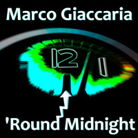 Marco Giaccaria - 'Round Midnight