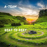 A-Team - Beat to Beat