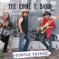 The Eddie T. Band - Simple Things