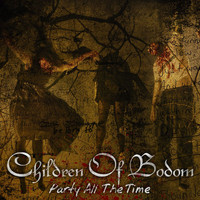 Children Of Bodom - Party All The Time