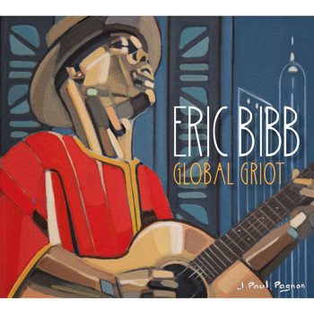 Eric Bibb - Gathering of the Tribes