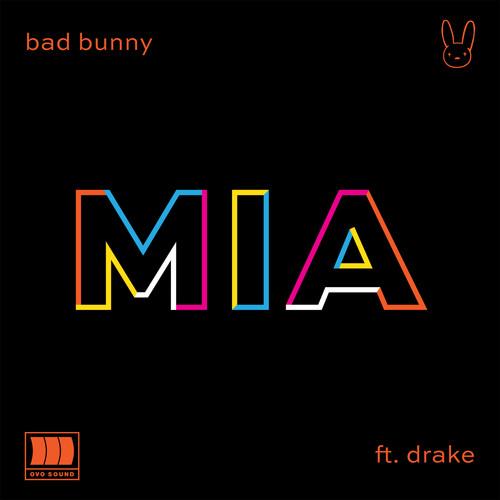 Bad Bunny MP3 Track MIA (feat. Drake)
