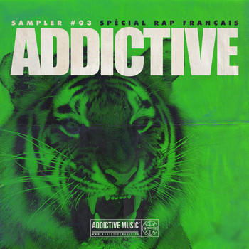 Various Artists - Sampler Addictive #03 Spécial rap français (Explicit)
