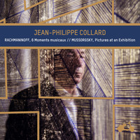 Jean-Philippe Collard - Rachmaninoff: 6 Moments musicaux - Mussorgsky: Pictures at an Exhibition