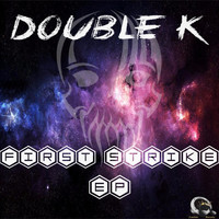 Double K - First Strike