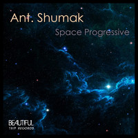 Ant. Shumak - Space Progressive
