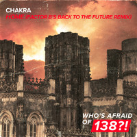 Chakra - Home (Factor B's Back to The Future Remix)