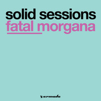 Solid Sessions - Fatal Morgana