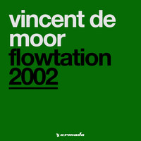 Vincent De Moor - Flowtation 2002