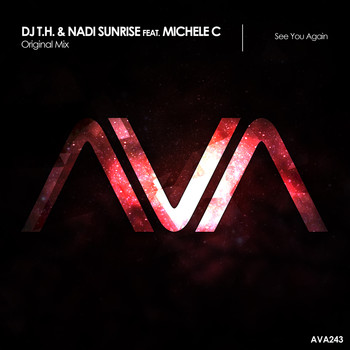 DJ T.H. & Nadi Sunrise featuring Michele C - See You Again