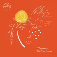 Hillsong Worship - Christmas: The Peace Project (Deluxe)