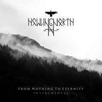 Howling North - From Nothing to Eternity (Instrumental)