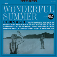 Robin Ward - Wonderful Summer