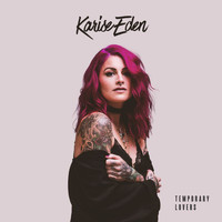 Karise Eden - Temporary Lovers