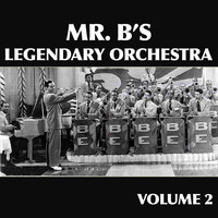 Billy Eckstine - Mr. B's Legendary Orchestra, Vol. 2