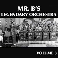 Billy Eckstine - Mr. B's Legendary Orchestra, Vol. 3