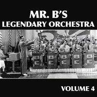 Billy Eckstine - Mr. B's Legendary Orchestra, Vol. 4