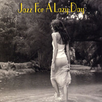 Various Artists - Jazz For A Lazy Day