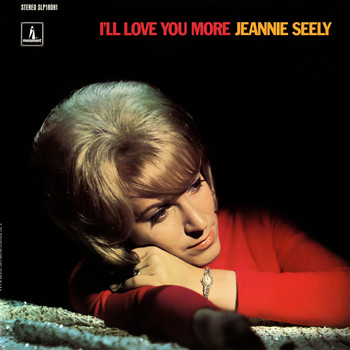 Jeannie Seely - I'll Love You More