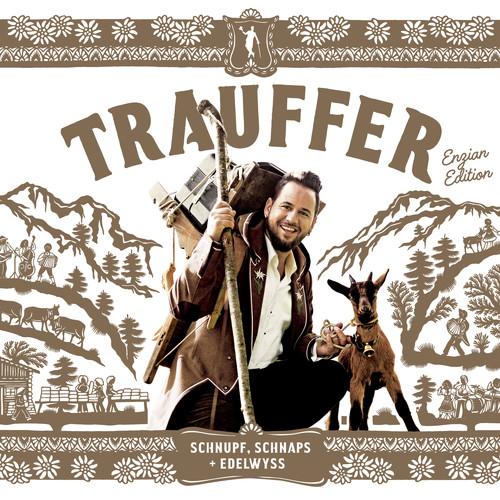 Trauffer MP3 Album Schnupf, Schnaps + Edelwyss (Enzian Edition)