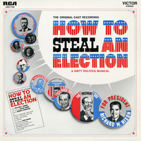 Various Artists - How To Steal An Election