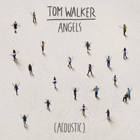 Tom Walker - Angels (Acoustic)