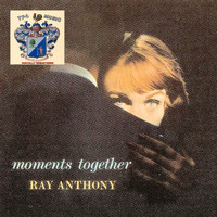 Ray Anthony - Moments Together