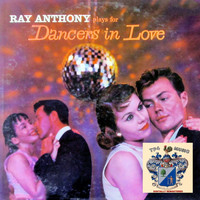 Ray Anthony - Dancers in Love