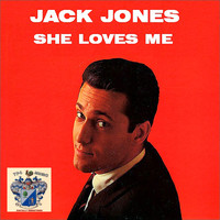 Jack Jones - She Loves Me