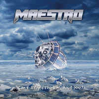 Maestro - Can't Stop (Thinkin' 'Bout You)