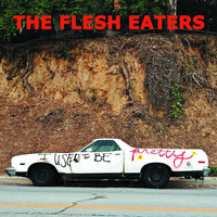 The Flesh Eaters - Cinderella