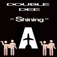 Double Dee - Shining