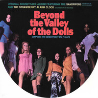 Original Soundtrack Featuring The Sandpipers & The Strawberry Alarm Clock - Beyond the Valley of the Dolls