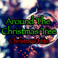 Various Artists - Around The Christmas Tree: Christmas Hits