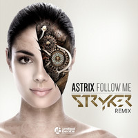Astrix - Follow Me (Stryker Remix)