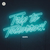 Coone - Trip To Tomorrow