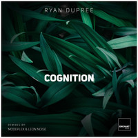 Ryan Dupree - Cognition