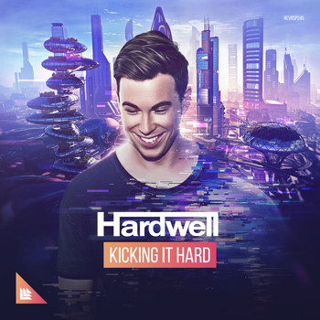 Hardwell - Kicking It Hard