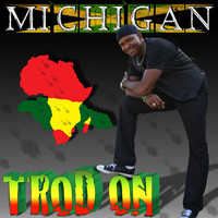 Michigan - Trod On