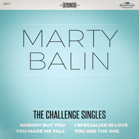 Marty Balin - The Challenge Singles