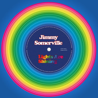 Jimmy Somerville - Lights Are Shining