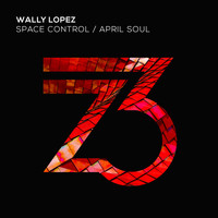Wally Lopez - Space Control/April Soul