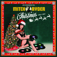 Mitch Ryder - Christmas (Take a Ride)