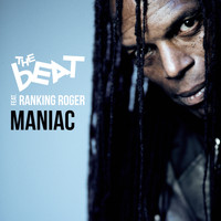 The Beat featuring Ranking Roger - Maniac