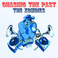 The Zombies - Chasing the Past