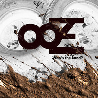 Ooze - Who's the band