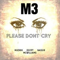 M3 - Please Dont Cry